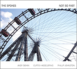 New CD from The Spokes: Not So Fast